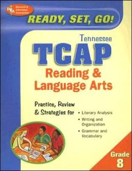 Tennessee TCAP - The Best Test Prep for the Reading and Language Arts, Grade 8