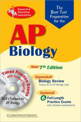 AP Biology w/CD-ROM (REA) 7th Edition - The Best Test Prep for the AP Exam