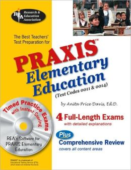 PRAXIS Elementary Education, 0011 & 0014