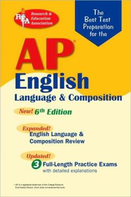 AP English Language (REA) The Best Test Prep for: 6th Edition