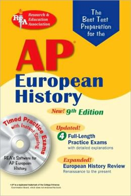 AP European History w/CD-ROM (REA) The Best Test Prep: 9th Edition