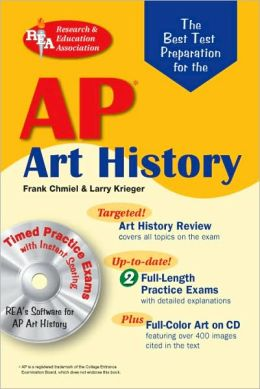 AP Art History w/CD-ROM (REA) The Best Test Prep for the AP Art History Exam with TESTware