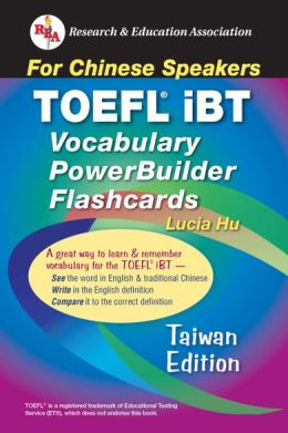 TOEFL iBT Vocabulary PowerBuilder Flashcards: For Chinese Speakers