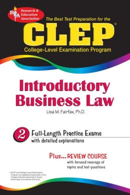 The Best Test P CLEP Introductory Business Law (REA) - The Best Test Prep