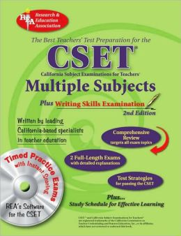 CSET: Multiple Subjects plus Writing Skills w/CD (REA) - The Best Test Prep