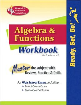 Ready, Set, Go! Algebra and Function Workbook