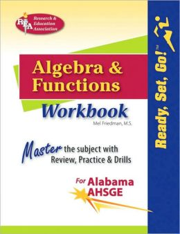 Ready, Set, Go! Algebra and Functions AL AHSGE