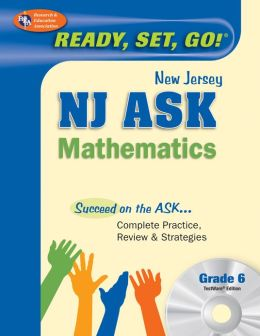 NJ ASK Mathematics Grade 6 w/CD-ROM (REA) - Ready, Set Go!