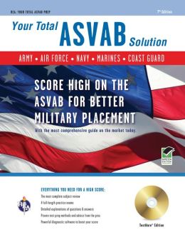 ASVAB w/CD-ROM 7th Edition, Your Total Solution (REA)