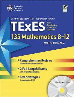 Texes 135 Mathematics Grade 8-12 W/CD-ROM