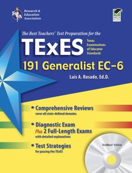 TExES Generalist EC-6 (191) w/CD-ROM - The Best Teachers' Test Prep for the TX TExES Generalist EC-6 (191)