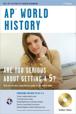 AP World History: The Best Test Prep for the AP