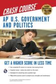 Book Cover Image. Title: AP U.S. Government & Politics Crash Course (REA), Author: Larry S. Krieger