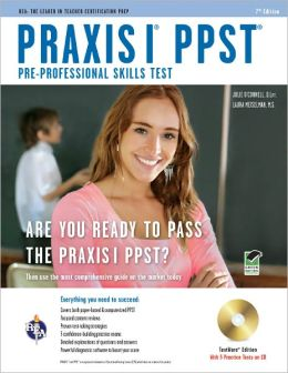Praxis PPST (Pre-Professional Skills Test) w/ TestWare 7th Edition