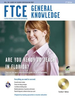 FTCE General Knowledge W/CD-ROM, 2nd Edition