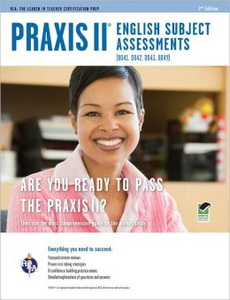 Praxis II English Subject Assessments (0041, 0042, 0043, 0049)