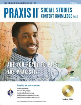 Praxis II Social Studies Content Knowledge (0081) W/CD-ROM [With CDROM]