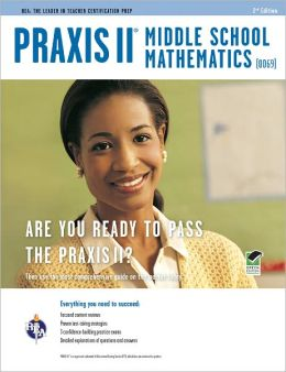 Praxis II Middle School Mathematics (0069) 2nd Ed.