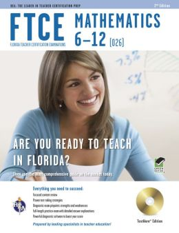 FTCE Mathematics 6-12 w/CD-ROM 2nd edition