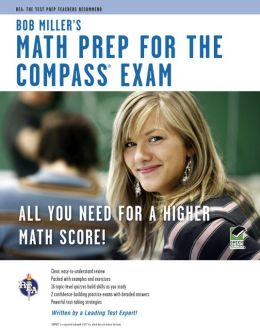 Bob Miller's Math Prep for the Compass Exam