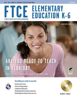 FTCE Elementary Education K-6 W/ CD-ROM