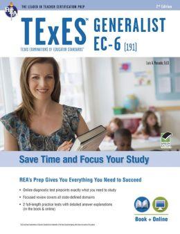 TExES Generalist EC-6 (191)w/Online Practice Exams, 2nd Edition