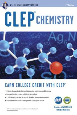 CLEP Chemistry, 2nd Edition w/Online Practice Tests