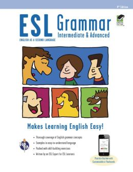 ESL Grammar: Intermediate & Advanced Premium Edition with e-Flashcards