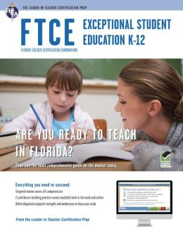 FTCE Exceptional Student Education K-12 w/Online Practice Tests