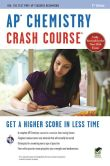 Book Cover Image. Title: AP Chemistry Crash Course, 2nd Edition, Author: Derrick C. Wood