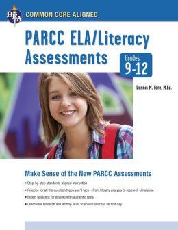 Common Core Assessment English Language Arts Grades 9-12