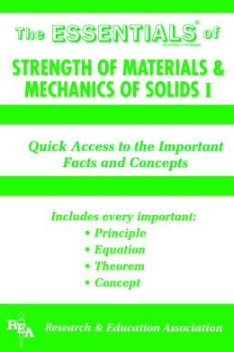 Strength of Materials & Mechanics of Solids I Essentials