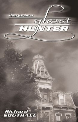 How to be a Ghost Hunter
