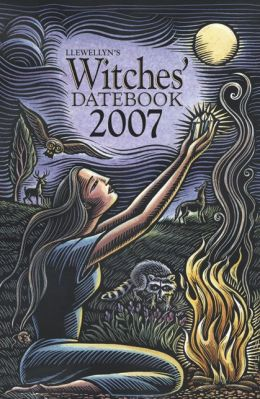 Llewellyn's Witches' Datebook 2007