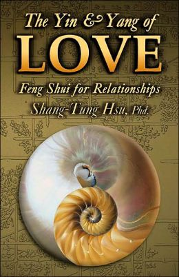 Yin & Yang of Love: Feng Shui for Relationships