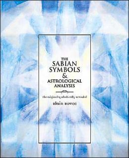 Sabian Symbols & Astrological Analysis: The Original Symbols Fully Revealed
