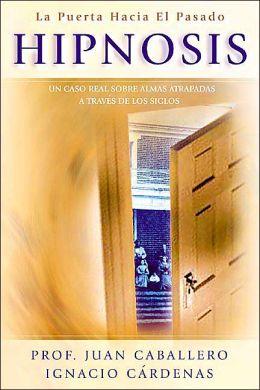 Hipnosis: La puerta hacia el pasado