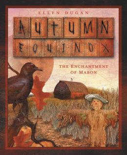 Autumn Equinox: The Enchantment of Mabon