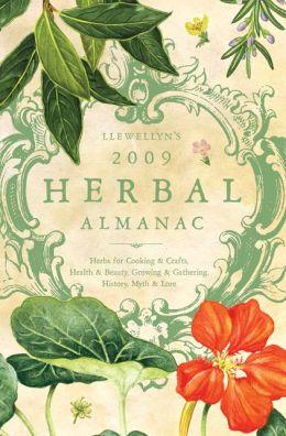 Llewellyn's 2009 Herbal Almanac