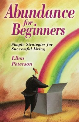 Abundance for Beginners: Simple Strategies for Successful Living