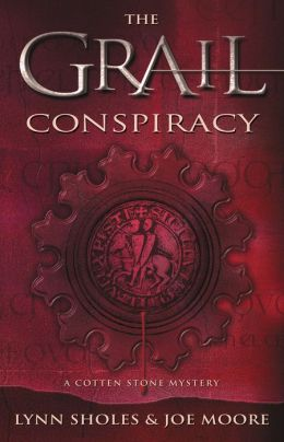 Grail Conspiracy: A Cotten Stone Mystery