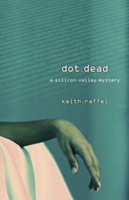 Dot Dead (Silicon Valley Series #1)