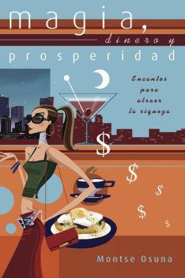 Magia, dinero y prosperidad: Encantos para atraer la riqueza