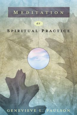 Meditation as Spiritual Practice