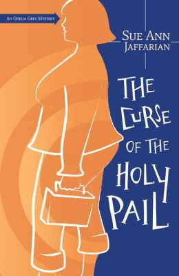 Curse of the Holy Pail (Odelia Grey Series #2)