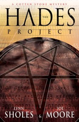 Hades Project: A Cotten Stone Mystery