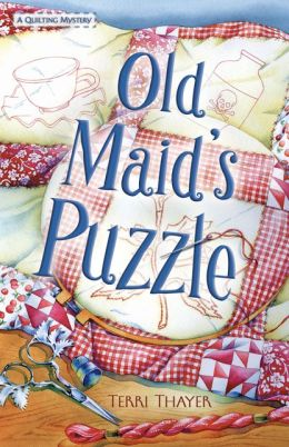 Old Maid's Puzzle (Quilting Mystery Series #2)
