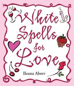 White Spells for Love