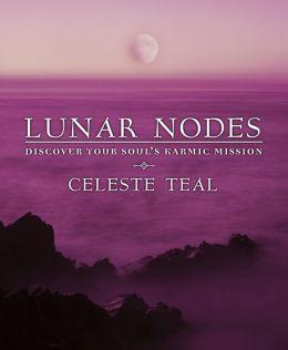 Lunar Nodes: Discover Your Soul's Karmic Mission