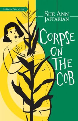Corpse on the Cob (Odelia Grey Series #5)